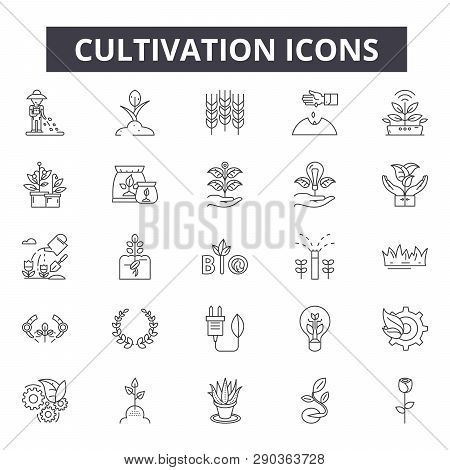 Cultivation Line Icons For Web And Mobile Design. Editable Stroke Signs. Cultivation  Outline Concep