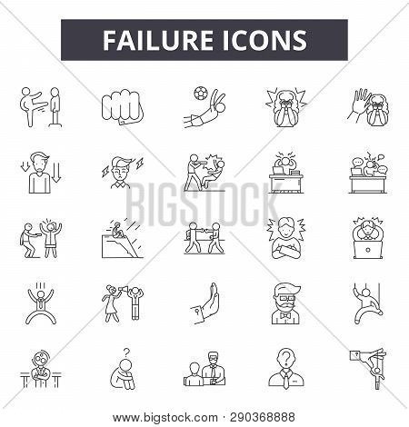 Failure Line Icons For Web And Mobile Design. Editable Stroke Signs. Failure  Outline Concept Illust