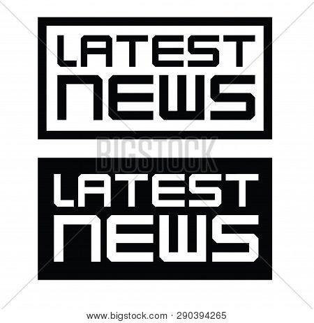 Latest News Label On White Background Flat Illustration