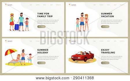 Composition Consist Of Webpage Template Time For Family Trip, Vacation, Holiday, Enjoy Travelling Ve