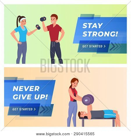 Set Of Webpage Template Stay Strong, Never Give Up Flat Vector Illustration. People Getting In Shape