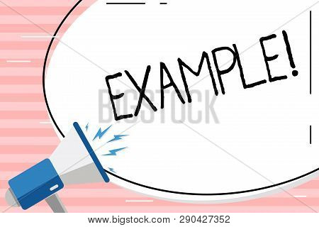 Conceptual Hand Writing Showing Example. Business Photo Showcasing Illustration Sample Model To Foll