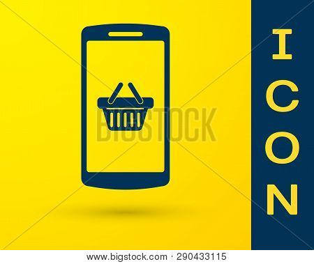Blue Shopping Basket On Screen Smartphone Icon Isolated On Yellow Background. Concept E-commerce, E-