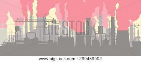 Panoramic Industrial Silhouette Landscape. Smoking Factory Pipes. Plant Pipes With Smoke. Carbon Dio