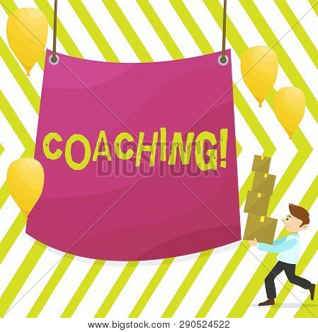 Word writing text Coaching. Business concept for Prepare Enlightened Cultivate Sharpening Encourage Strenghten Man Carrying Pile of Boxes with Blank Tarpaulin in the Center and Balloons. poster