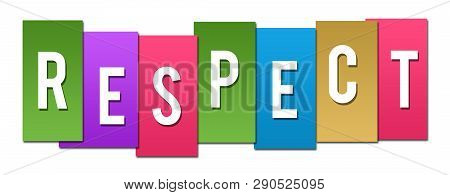 Respect Text Written Over Colorful Horizontal Background.