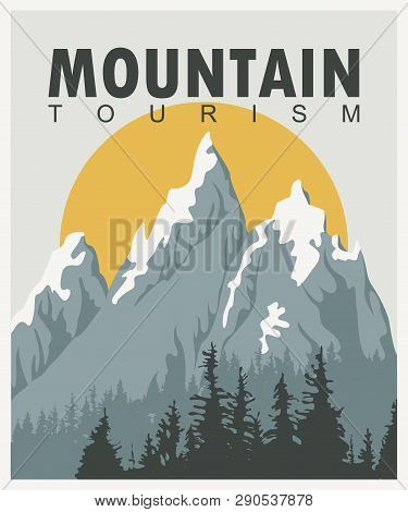 Vector Travel Banner In Retro Style With Snow Covered Mountains, Fir Trees, Sun And Words Mountain T