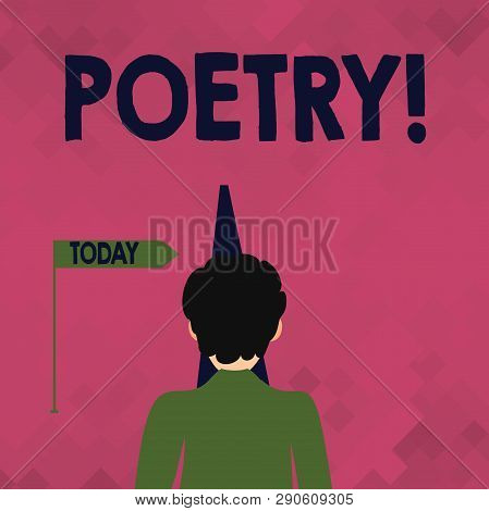 Word writing text Poetry. Business concept for Literary work Expression of feelings ideas with rhythm Poems writing Man Facing the Distance Ahead and Blocking the View of Straight Narrow Path. poster