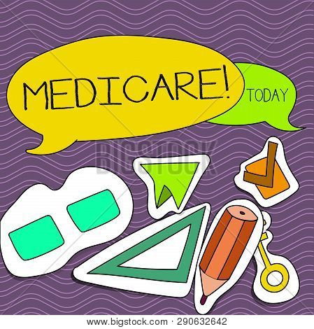 Word writing text Medicare. Business concept for Federal health insurance for showing above 65 or with disabilities Two Blank Colorful Speech Balloon and Different Labels Sticker Style Icons. poster