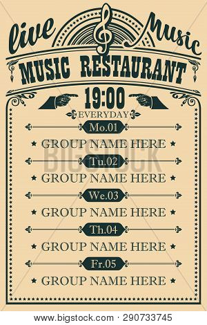 Vector Poster For Music Restaurant With Live Music With Treble Clef. A Daily Schedule Of Musical Per
