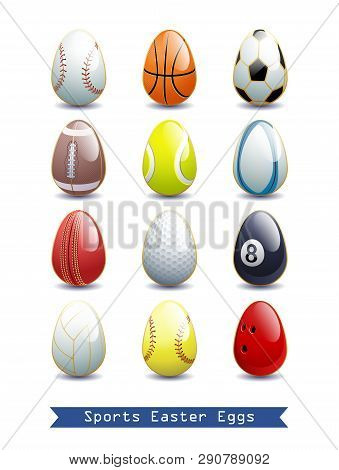 Big Collection Of Different Sports Easter Eggs For Your Creative Works. Different Sports Balls As Ea