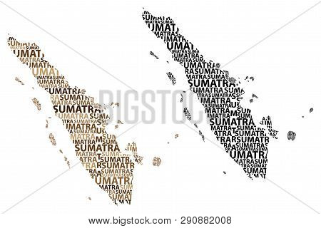 Sketch Sumatra Letter Text Map, Sumatra (republic Of Indonesia, Greater Sunda Islands) - In The Shap