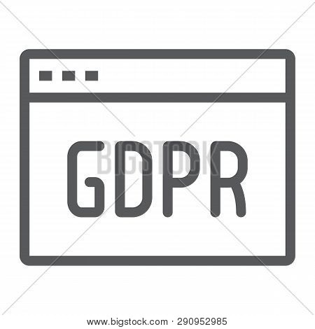 Gdpr Site Line Icon, Webpage And Website, Browser Sign, Vector Graphics, A Linear Pattern On A White