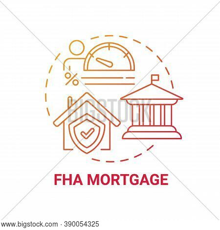 Fha Mortgage Concept Icon. Federal Housing Administration Type Idea Thin Line Illustration. Federall