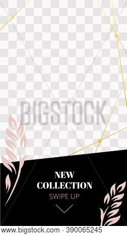 Fashion Floral Story. Cute Pink New Collection Social Media Story Template. Announcement New Promo S