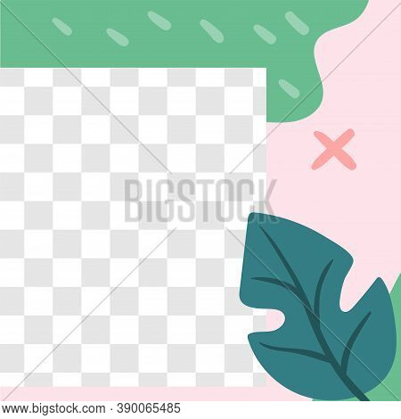 Floral Post. Garden Flora Social Media Post Template. Vector Frame With Transparent Space And Spring