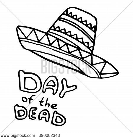 Outline Mexican Sombrero On White Isolated Backdrop. Day Of The Dead Symbol For Invitation Or Gift C