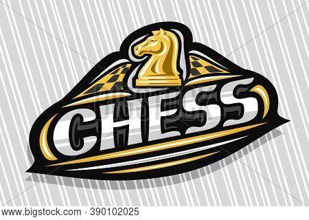 Vector Logo For Chess Sport, Dark Modern Emblem With Illustration Of Chess Knight On Chessboard, Uni