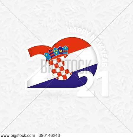 Happy New Year 2021 For Croatia On Snowflake Background. Greeting Croatia With New 2021 Year.
