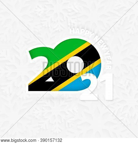 Happy New Year 2021 For Tanzania On Snowflake Background. Greeting Tanzania With New 2021 Year.