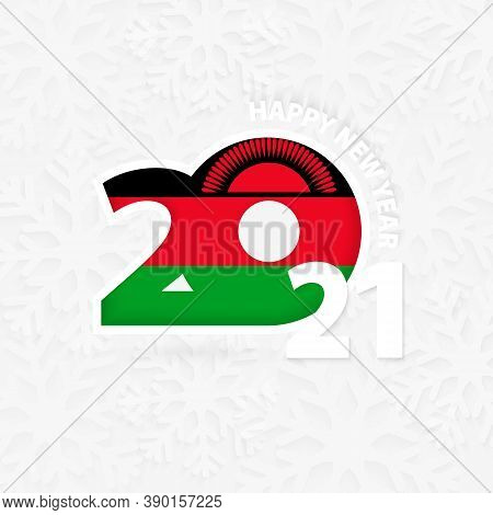 Happy New Year 2021 For Malawi On Snowflake Background. Greeting Malawi With New 2021 Year.