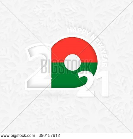 Happy New Year 2021 For Madagascar On Snowflake Background. Greeting Madagascar With New 2021 Year.