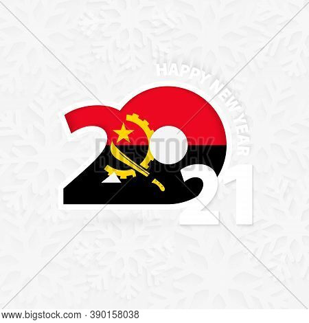 Happy New Year 2021 For Angola On Snowflake Background. Greeting Angola With New 2021 Year.