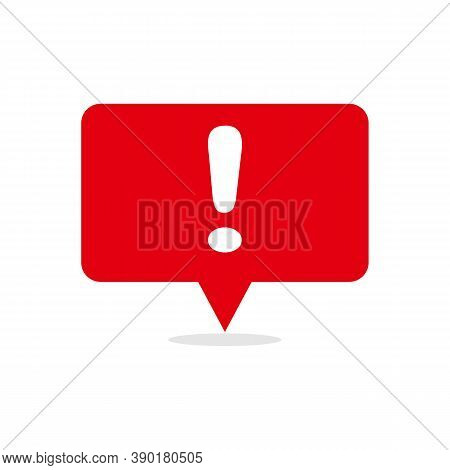 Speech Bubble Red Attention Sign Icon. New Message Or Alert Icon. Attention Warning Attacker Alert S