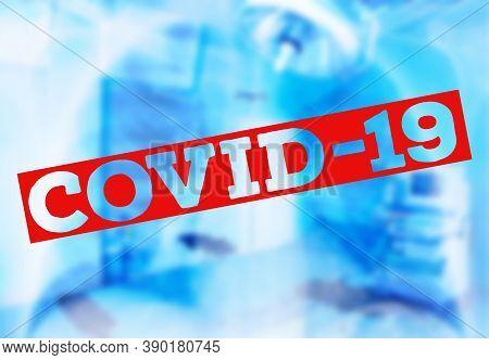Image Of Medical Ventilator. Pulmonary Pathology Of Early-phase 2019 Novel Coronavirus (covid-19) Pn