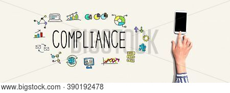 Compliance Concept With Person Using A Smartphone