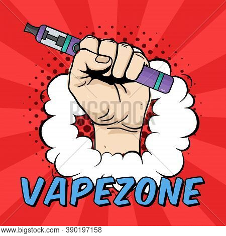 Vector Vape Zone Illustration With Hand Holding Electric Tool For Vaping. Vapor, Electric Cigarette,