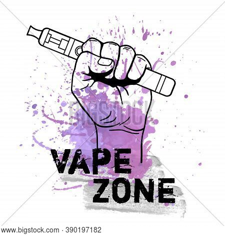 Vector Vape Zone Illustration With Watercolor Splash And Hand Holding Electric Tool For Vaping. Vapo