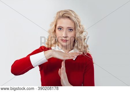 Pretty Blonde Showing Time-out Gesture Looking Serious At You Camera. Caucasian Business Person In R