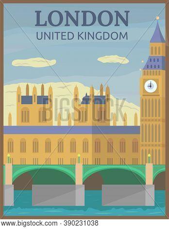 Illustration Vector Design Of Retro And Vintage Travel Poster Of Big Ben In London, United Kingdom
