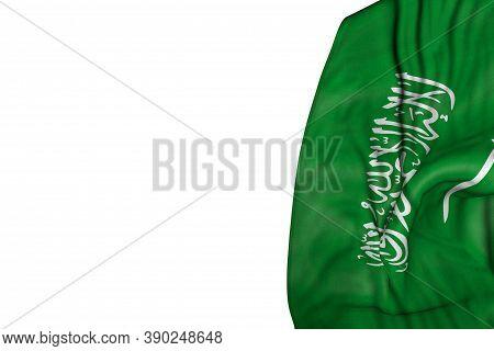 Cute Celebration Flag 3d Illustration  - Saudi Arabia Flag With Large Folds Lie In Left Side Isolate