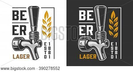 Brewing Vintage Badge With Inscription Wheat Ears And Beer Tap On Dark And Light Backgrounds Isolate