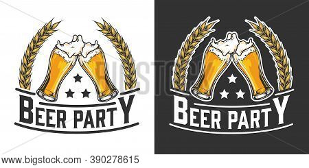 Beer Party Vintage Emblem With Wheat Ears And Glasses Full Of Foamy Drink Isolated Vector Illustrati
