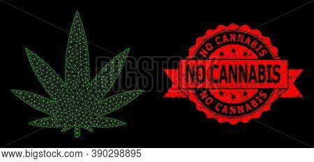 Mesh Net Cannabis On A Black Background, And No Cannabis Grunge Ribbon Seal Imitation. Red Stamp Sea