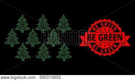 Mesh Network Fir Forest On A Black Background, And Be Green Scratched Ribbon Seal. Red Seal Contains