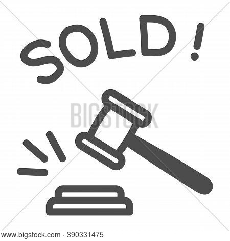 Auction Hammer With Sold Text Line Icon, Finance Concept, Hitting Wooden Gavel In Auction Sign On Wh