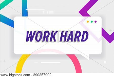 Work Hard In Design Banner. Vector Template For Web, Print, Presentation . Simple Banner With Minima