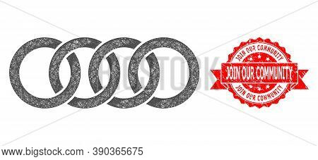 Net Circle Chain Icon, And Join Our Community Unclean Ribbon Stamp Seal. Red Stamp Seal Has Join Our