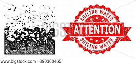 Wire Frame Boiling Liquid Icon, And Boiling Water Attention Scratched Ribbon Stamp. Red Stamp Seal I