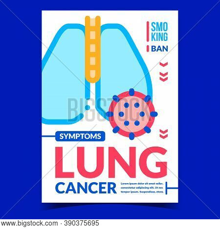 Lung Cancer Symptoms Creative Promo Banner Vector. Human Lung Affected With Disease Advertising Post