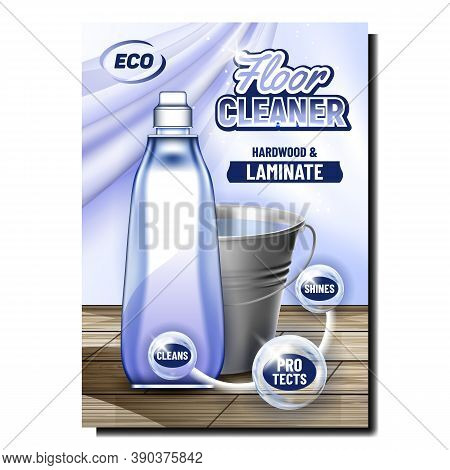 Floor Cleaner Eco Product Promo Banner Vector. Hardwood And Laminate Cleaner Blank Container And Met