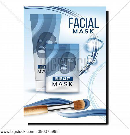 Facial Mask Cosmetician Promotional Poster Vector. Facial Mask Blank Sachet And Cream Tube, Makeup B