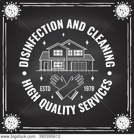 Disinfection And Cleaning Services Badge, Logo, Emblem. Vector Illustration. For Professional Disinf