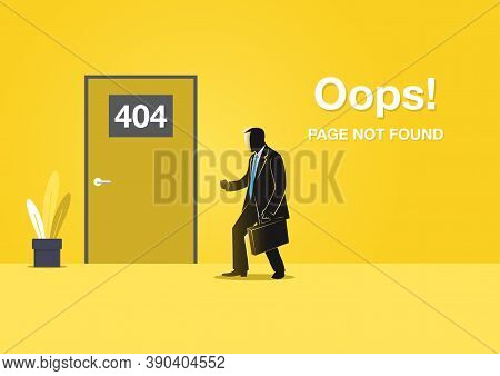 An Illustration For Page 404 Error With A Businessman Found A Closed Door With 404 Numbers. Page Is