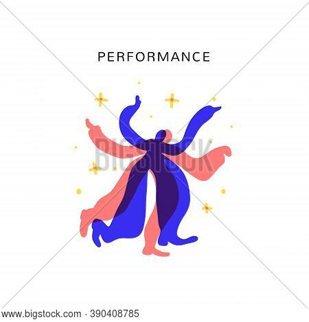 Performance Vector Illustration. Abstract Performers Are Dansing And Making Show.