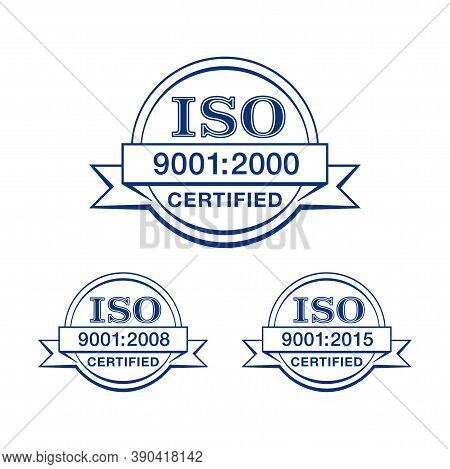 Iso 9001 Certified Thin Line Stamp In 3 Versions - Year 2000, 2008 And 2015 - Quality Management Sys